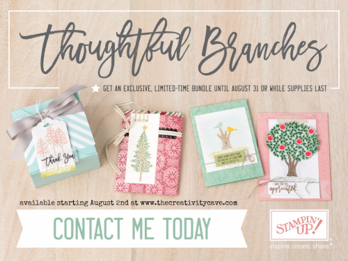 Shop my online store for your $5 off Coupons redeemable in August, plus you'll become a VIP Rewards Member! Check out the awesome EXCLUSIVE stamp set available in August: Thoughtful Branches Stamp set and Coordinating Framelits! #stampinup #thecreativitycave #thoughtfulbranches #bonusbuys