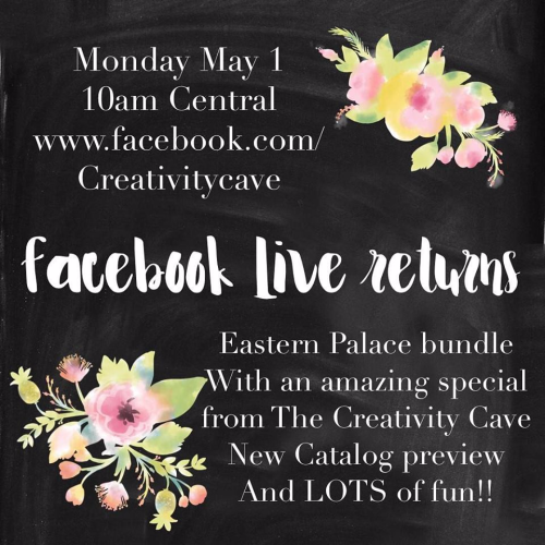 Make sure you catch my FB Live May 1, 2017 (it will be posted to my blog on Wednesday if you miss it!) for details on the special offer available only through The Creativity Cave!  Plus we will have a LOT of fun together!! #stampinup #thecreativitycave #