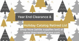 Shop the Year End Sale and Holiday Catalog Retired list at www.thecreativitycave.com Don't forget to use the host code ZVHUW9KB and when your order is over $50 you'll get a fabulous gift from me! #stampinup #yearendclearance #holidaycatatalogretiredlist #thecretivitycave #rubberstamping #VIPrewards