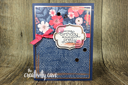 Check out the video for this and several other cards on my blog featuring Stampin Ups Everything is Rosie Product Medly (and when you order it through me you'll get a FREE online Class for this bundle!! at www.thecreativitycave.com  #stampinup #thecreativitycave #birthdaycard #everythingisrosy