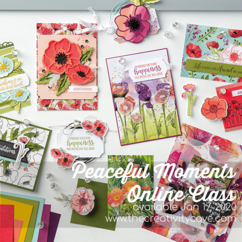 Register for thePeaceful Moments Online Class from The Creativity Cave, featuring the Peaceful Moments Bundle from Stampin Up on my blog at www.thecreativitycave.com #stampinup #thecreativitycave #onlineclasses #peacefulpoppies #handmade #create #diy