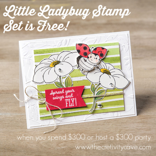 Get this adorable stamp set FREE when you spend $300 or Host a $300 workshop January-March 2020 PLUS more perks from www.thecreativitycave.com #stampinup #thecreativitycave #saleabration #littleladybugstampset #adorable #create #stampingfriendsandfun