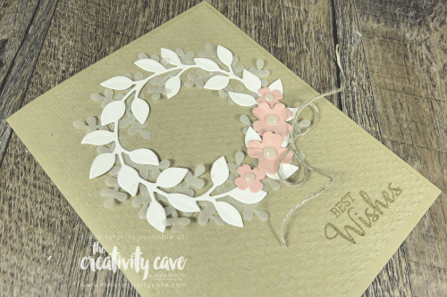 Video tutorial with lots of tips and tricks for making this beautiful Arrange A Wreath Card from Stampin Up on my blog at www.thecreativitycave.com #stampinup #thecreativitycave #arrangeawreath #bestwishes #tastefultextile #handmade