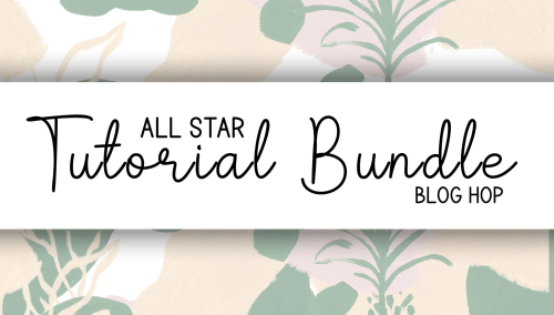 All Star Tutorial Blog Hop
